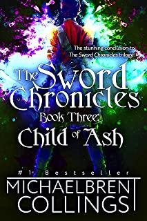 The Sword Chronicles: Child of Ash