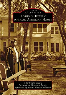 Florida's Historic African American Homes (Images of America)