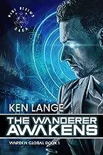 The Wanderer Awakens: Nine Realms Saga (Warden Global Book 1)