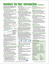 Numbers for Mac Quick Reference Guide, version 6 Introduction (Cheat Sheet of Instructions, Tips & Shortcuts - Laminated Card)