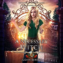 A Necessary Witch: School of Necessary Magic: Raine Campbell