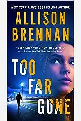 Too Far Gone (Lucy Kincaid Novels Book 14) Kindle Edition