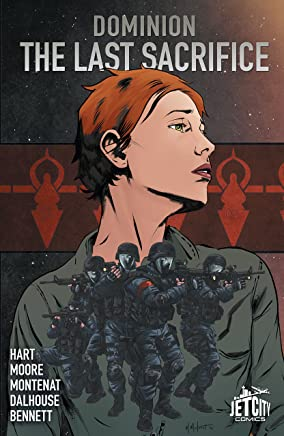 The Last Sacrifice: The Graphic Novel (The Last Sacrifice (The Dominion Trilogy))