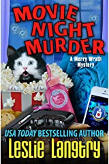 Movie Night Murder (Merry Wrath Mysteries Book 4) Kindle Edition