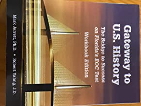 Gateway to U.S. History /The Bridge to Success on Florida's EOC Test / workbook edition