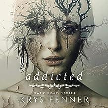 Addicted: Dark Road, Book 1