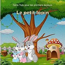 Le petit lapin (Série Tutu pour les premiers lecteurs t. 3) (French Edition)