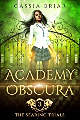 Academy Obscura - The Searing Trials: A Reverse Harem Paranormal Romance Kindle Edition