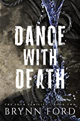 Dance with Death (The Four Families Book 2) Kindle Edition