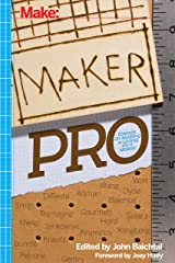 Maker Pro: Essays on Making a Living as a Maker Kindle Edition