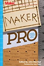 Maker Pro: Essays on Making a Living as a Maker