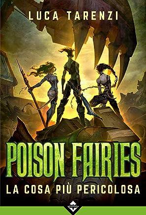 Poison Fairies 3 - La cosa più pericolosa