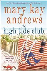 The High Tide Club: A Novel Kindle Edition