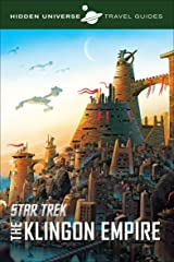 Star Trek: The Klingon Empire (Hidden Universe Travel Guides Book 3) Kindle Edition