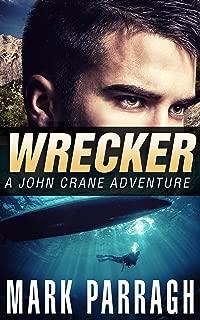 Wrecker (John Crane Series Book 2)