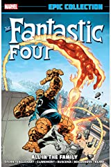 Fantastic Four Epic Collection: All In The Family (Fantastic Four (1961-1996) Book 17) Kindle Edition