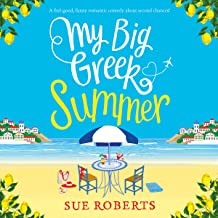 My Big Greek Summer: A Feel-Good Funny Romantic Comedy About Second Chances!
