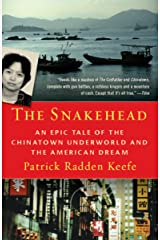 Snakehead: An Epic Tale of the Chinatown Underworld and the American Dream Paperback