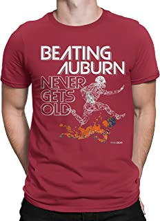 Auburn Haters Beating Auburn Never Gets Old T-Shirt for Fans in Alabama