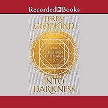 Into Darkness: Children of D'Hara, Book 5