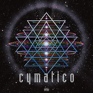 Cymatico [Explicit]