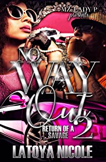 No Way Out 2: Return Of A Savage