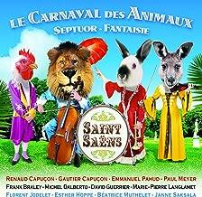 Saint-Saens: Le Carnaval des Animaux, Septuor-Fantaisie