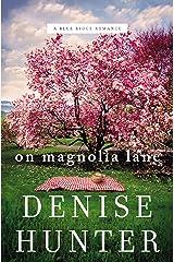 On Magnolia Lane (A Blue Ridge Romance Book 3) Kindle Edition