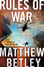 Rules of War: A Thriller (The Logan West Thrillers Book 4)