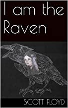 I am the Raven (English Edition)