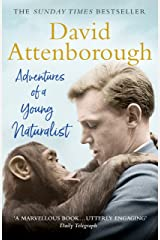 Adventures of a Young Naturalist: SIR DAVID ATTENBOROUGH'S ZOO QUEST EXPEDITIONS Kindle Edition