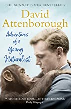Adventures of a Young Naturalist: SIR DAVID ATTENBOROUGH'S ZOO QUEST EXPEDITIONS