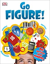 Go Figure!: Big Questions About Numbers