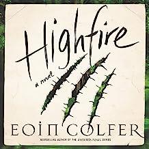 Highfire: A Novel