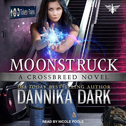 Moonstruck: Crossbreed Series, Book 7