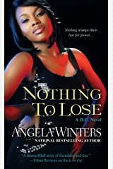 Nothing to Lose (D.C. Series Book 3) Kindle Edition