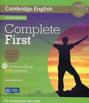 Complete first certificate. Students book with answers. Per le Scuole superiori e CD-ROM. Con CD Audio. Con espansione online [Lingua inglese]