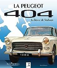 Livres La Peugeot 404 : La lionne de Sochaux PDF