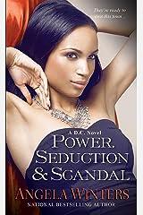 Power, Seduction & Scandal (D.C. Series Book 4) Kindle Edition