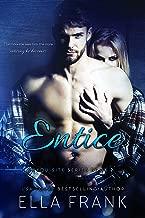 Entice (Exquisite Book 2)
