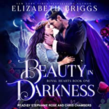 Beauty In Darkness: Royal Hearts, Book 1