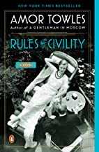Rules of Civility: The stunning debut by the million-copy bestselling author of A Gentleman in Moscow PDF