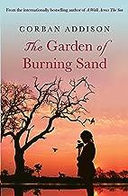 Best corban addison the garden of burning sand Reviews