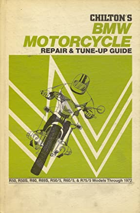 Repair and Tune-up Guide for B. M. W. Motor Cycles 1972: R50, R50S, R69S, R50/5, R75/5