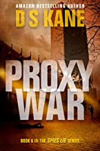 ProxyWar: Book 6 of Spies Lie series (English Edition)