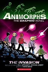 The Invasion (Animorphs Graphix #1) Kindle Edition