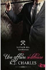 Une affaire séditieuse: Le Cercle des Gentlemen, T2 Format Kindle