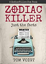 Zodiac Killer: Just the Facts