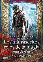 Cazadores de sombras. Los manuscritos rojos de la magia: Las Maldiciones Ancestrales 1 (La Isla del Tiempo Plus)