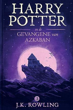 Harry Potter en de Gevangene van Azkaban (De Harry Potter-serie Book 3)